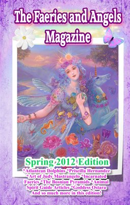 The Faeries and Angels Magazine: Spring 2012 Edition