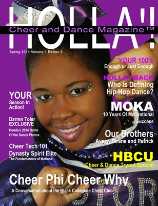 HOLLA'! Cheer & Dance Magazine Spring 2014 Issue