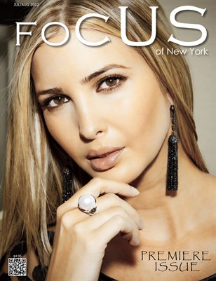 Focus of New York Premiere Issue