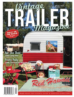 Vintage Trailer Magazine Issue 40