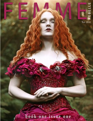 Femme Rebelle Magazine - November 2016 - BOOK 1 Issue 1