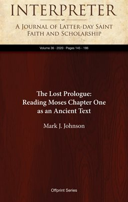 The Lost Prologue: Reading Moses Chapter One as an Ancient Textation
