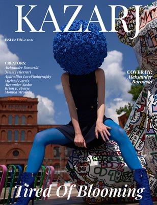 KAZARJ MAGAZINE ISSUE 2 VOL.2 2021