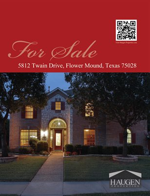 Haugen Properties -  5812 Twain Drive, Flower Mound, Texas 75028