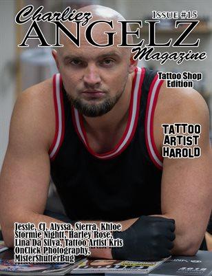 Charliez Angelz issue #15 - Tattoo Shop Edition - Harold