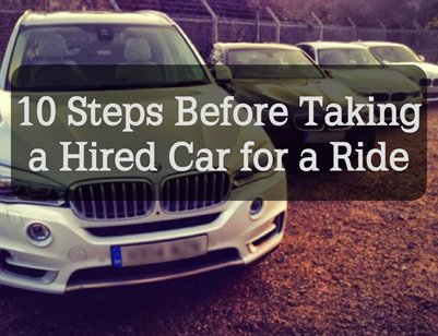 Presentation: 10 Steps Before Taking a Hired Car for a Ride