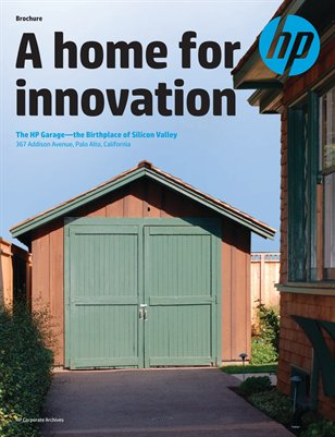 A Home for Innovation: The HP Garage