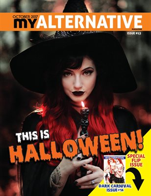 MyAlternative Magazine Issues 13 and 14 October 2017
