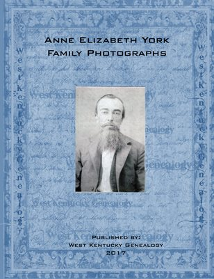 ANNE ELIZABETH YORK FAMILY PHOTOGRAPHS