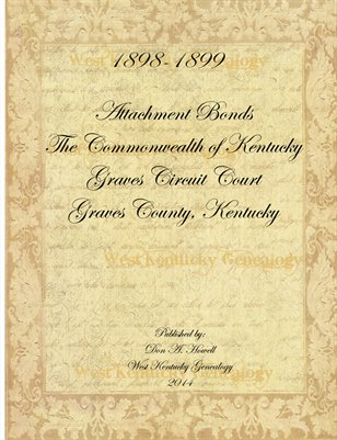 1898-1899 Attachment Bonds, Graves County, Kentucky