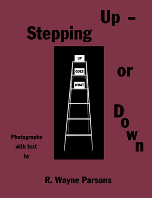 Stepping Up - or Down