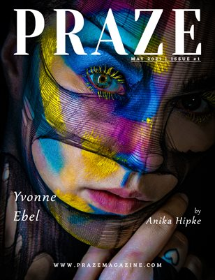 PRAZE Magazine | May 2021 - Issue #1