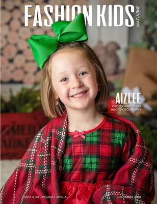 Fashion Kids Magazine | Issue #102 - Holiday Special