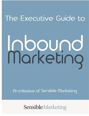 Executive Guide to Inbound Marketing