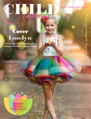 Child Couture Magazine Summer Blooms Wish Project 2021
