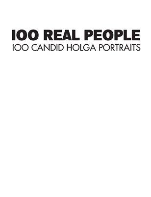 100 Candid Holga Portraits