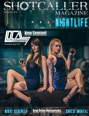 "Shotcaller Magazine - ""Nightlife"""