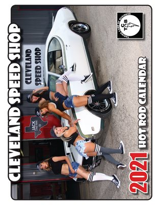 Cleveland Speed Shop 2021 Calendar