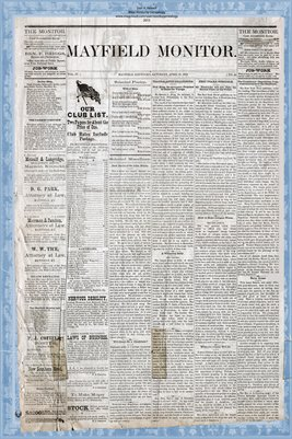 (PAGES 1-2) APRIL 19, 1879 MAYFIELD MONITOR NEWSPAPER, MAYFIELD, GRAVES COUNTY, KENTUCKY