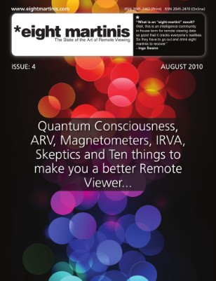 Eight martinis - FREE Remote Viewing magazine Issue 4 August 2010