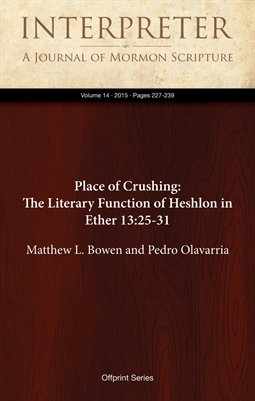 Place of Crushing: The Literary Function of Heshlon in Ether 13:25-31