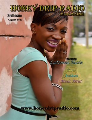 Honey Drip Radio Magazine 3rd Issue