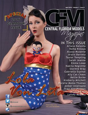 CFM Magazine Vol 1 Issue 8 • April 2016