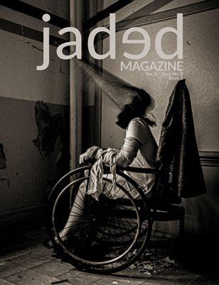 Jaded Magazine Vol.1 No.5 - BOOK 2 - Winter 2021