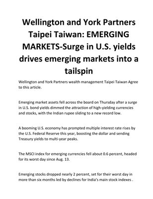 Wellington and York Partners Taipei Taiwan: EMERGING MARKETS-Surge in U.S. yields drives emerging markets into a tailspin