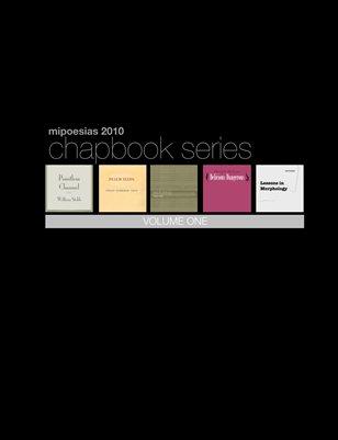 MiPOesias Chapbook Series (Volume 1)