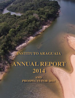 Annual Report Instituto Araguaia 2014