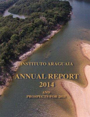 Annual Report Instituto Araguaia 2014