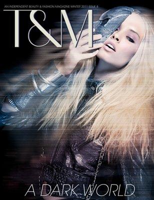 """T&M Issue 8 """" A Dark World"""""""