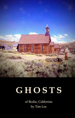 Ghosts of Bodie