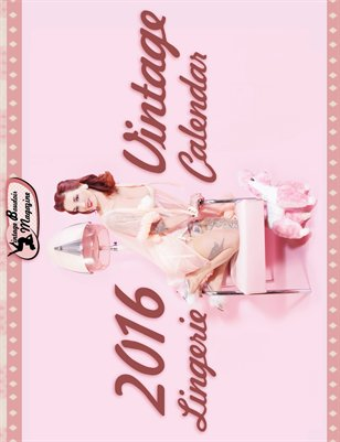 2016 Vintage Boudoir Magazine Lingerie Calendar