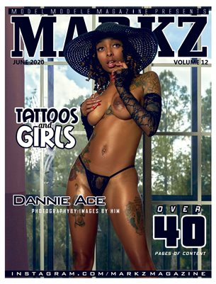 MARKZ MAGAZINE #12 (DANNIE)