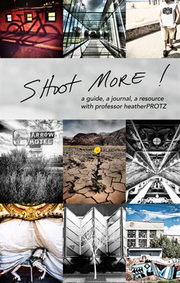 Shoot More: a guide, a journal, a resource