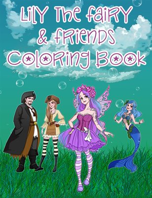 Lily The Fairy & Friends Coloring Book