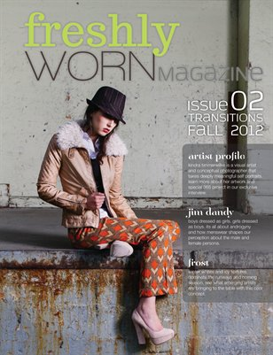 freshlyWORN - Issue 2 | Fall 2012