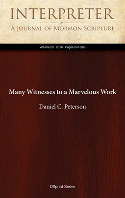 Many Witnesses to a Marvelous Work