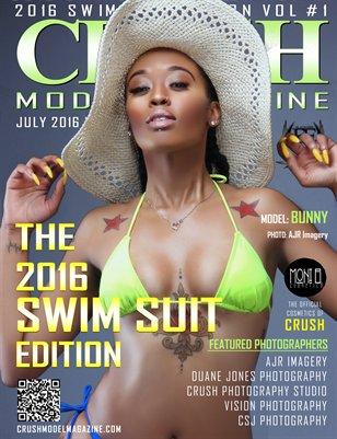 CRUSH MODEL MAGAZINE 2016 SUMMER SWIM SUIT EDITION VOL #1