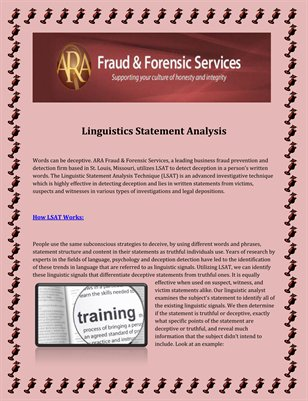 ARA / Fraud and Forensics Services : Linguistics Statement Analysis