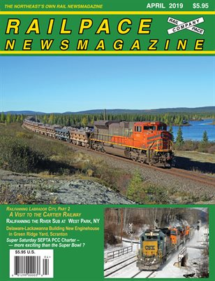 2019-04 APRIL 2019 Railpace Newsmagazine