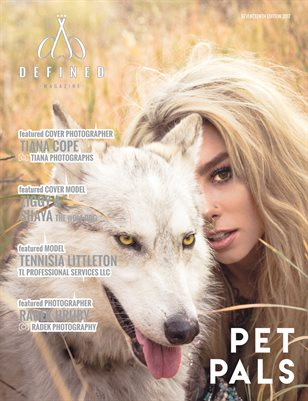 DEFINED MAGAZINE SEVENTEENTH EDITION - PET PALS
