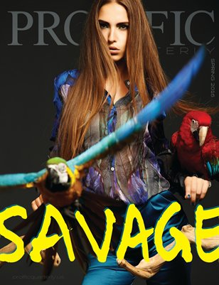 Prolific Quarterly | Savage Edition | Spring 2016