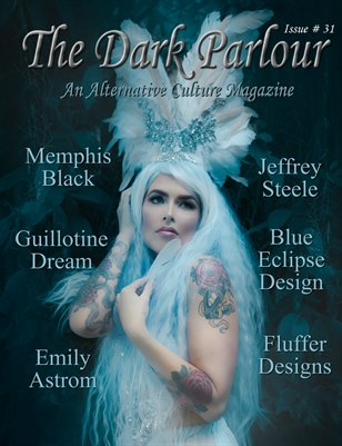 The Dark Parlour Magazine - Issue #31 - Open Themed Year End Edition