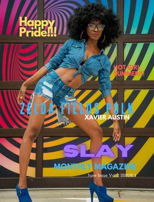 SLAY MONTHLY MAGAZINE JUNE VOL 2 ISSUE 1