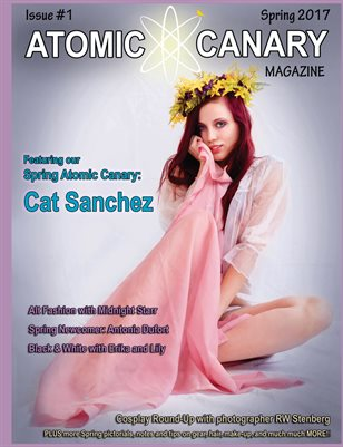 Atomic Canary Magazine - Spring, 2017