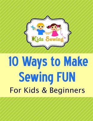 Bonus) 10 Ways to Make Sewing FUN