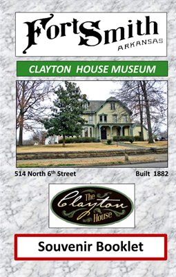 Fort Smith, Ar. Clayton House Souvenir Booklet